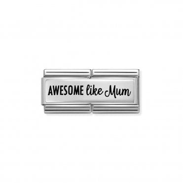 Silver and Enamel (Double Awesome Like Mum) Friends & Family Charms